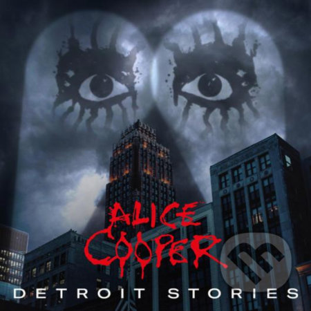 Cooper Alice: Detroit Stories CD+ BD - Alice Cooper