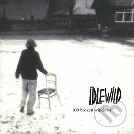 Idlewild: 100 Broken Windows - Idlewild