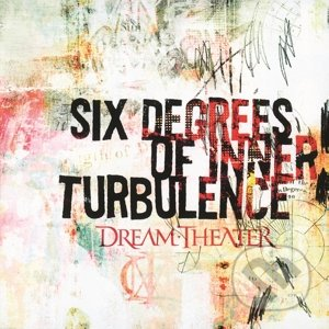Dream Theater: Six Degrees of Inner Turbulence - Dream Theater