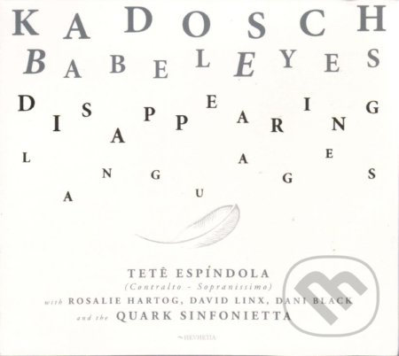 Kadosch Philippe: Babeleyes  (Disappearing Languages) - Kadosch Philippe