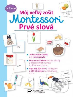 Môj veľký zošit Montessori - Prvé slová - Svojtka&Co.