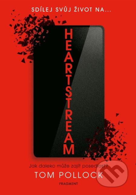 Heartstream (český jazyk) - Tom Pollock, Tom Pollock (ilustrátor), Books Walker (ilustrátor)