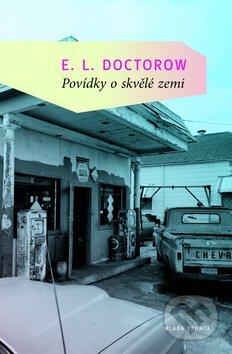 Povídky o skvělé zemi - E.L. Doctorow