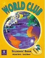 World Club 3: Student's Book - Michael Harris, David Mower