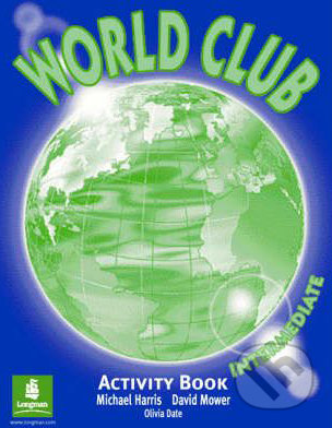 World Club - Intermediate: Activity Book - Michael Harris, David Mower