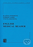 English Medical Reader - Blažena Weberová, Iveta Skochová, Norbert Gaier