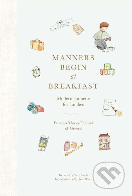 Manners Begin at Breakfast - Princess Marie-Chantal of Greece