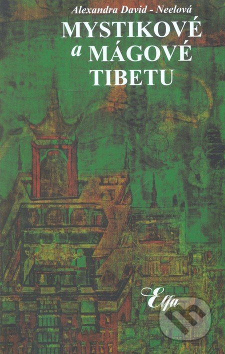 Fatimma.cz Mystikové a mágové Tibetu Image