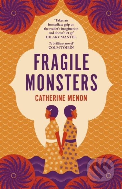 Fragile Monsters - Catherine Menon