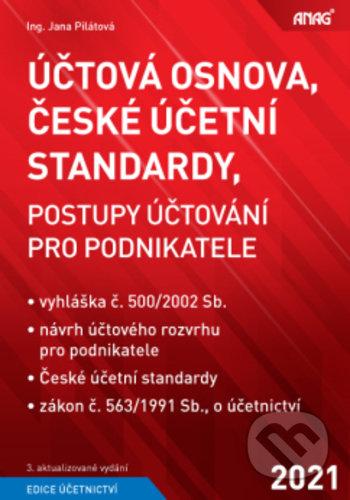 Účtová osnova, České účetní standardy - Jana Pilátová