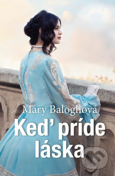 Keď príde láska - Mary Balogh