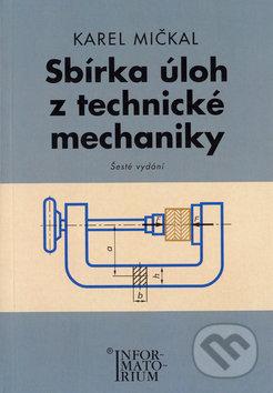 Sbírka úloh z technické mechaniky -