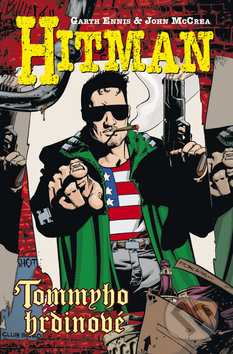 Hitman V - Tommyho hrdinové - Garth Ennis, John McCrea