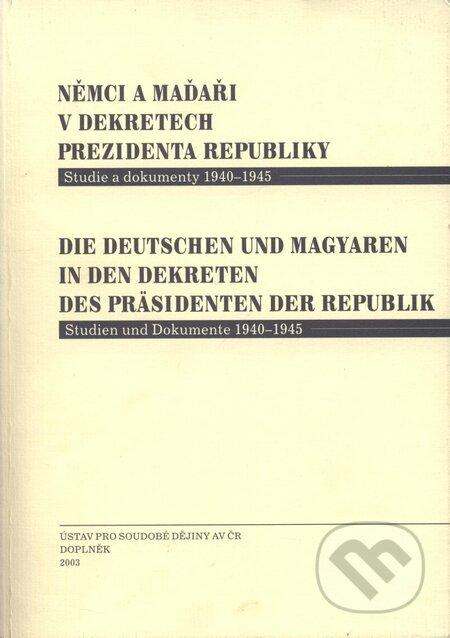 Venirsincontro.it Němci a Maďaři v dekretech prezidenta republiky - Studie a dokumenty 1940 - 1945 Image
