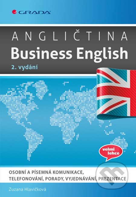 Angličtina Business English, 2. vydání - Zuzana Hlavičková