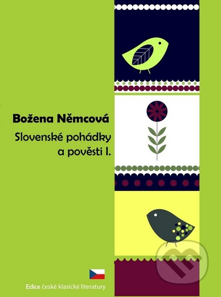 Slovenské pohádky a pověsti 1 - Božena Němcová