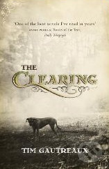Clearing - Tim Gautreaux