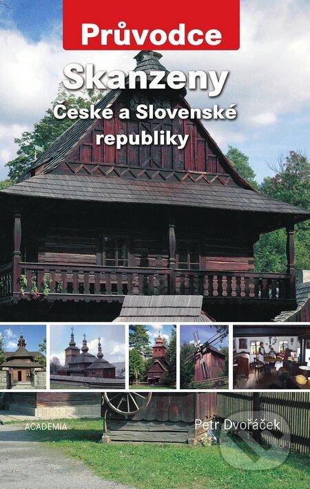 Skanzeny České a Slovenské republiky (tvrdá väzba) - Petr Dvořáček