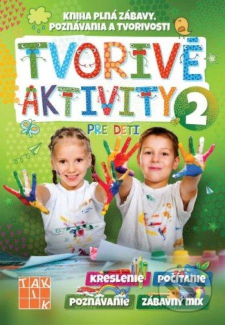 Tvorivé aktivity pre deti 2 - Taktik