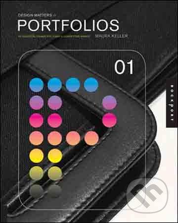 Design Matters: Portfolios 01 - Maura Keller