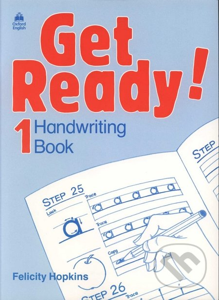Get Ready! 1- Handwriting Book - Felicity Hopkins