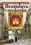 Interdrought2020.com Ilustrované dejiny - Bratislava v stredoveku Image