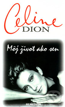 Môj život ako sen - Céline Dion