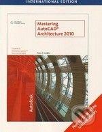 Mastering AutoCAD Architecture 2010 - Paul F. Aubin