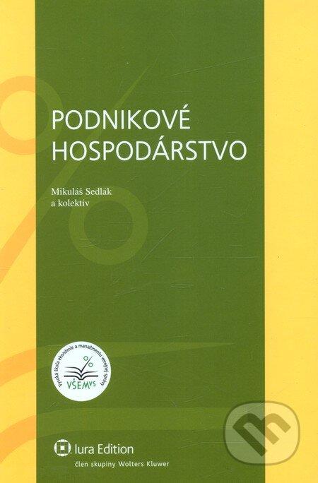 Podnikové hospodárstvo - Mikuláš Sedlák a kol.