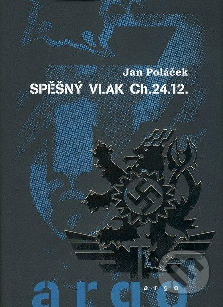 Spěšný vlak CH.24.12 - Jan Poláček