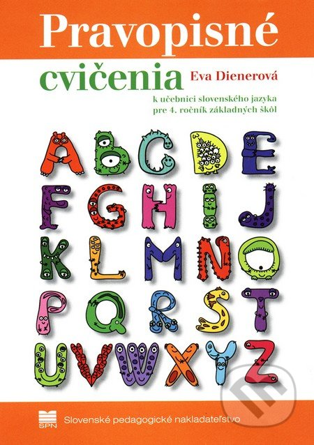 Newdawn.it Pravopisné cvičenia k učebnici slovenského jazyka pre 4. ročník základných škôl Image