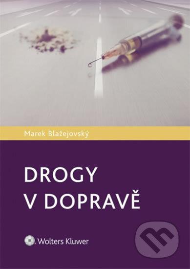 Drogy v dopravě - Marek Blažejovský