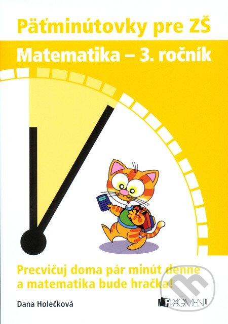 Fatimma.cz Päťminútovky pre ZŠ: Matematika - 3. ročník Image
