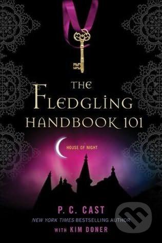 The Fledgling Handbook 101 - P.C. Cast