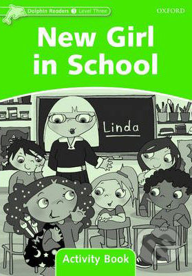 New Girl in School - Level 3 - Activity Book -