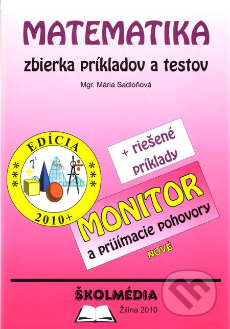 dbc104c9b Kniha: Matematika - zbierka príkladov a testov (Mária Sadloňová ...