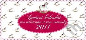 Lunární kalendář pro nastávající a nové maminky 2011 - Žofie Kanyzová a kolektív