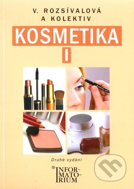 Kosmetika I. - Věra Rozsívalová