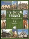 Peticenemocnicesusice.cz Historické radnice Čech, Moravy a Slezska (2. díl) Image