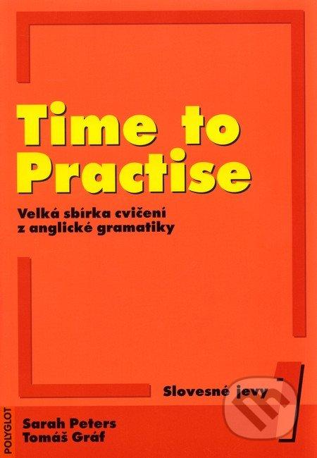 Time to Practise 1 - Sarah Peters, Tomáš Gráf