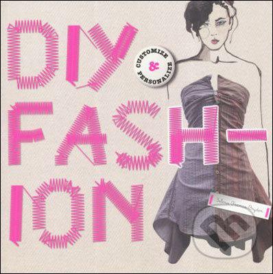 DIY Fashion - Selena Francis-Bryden