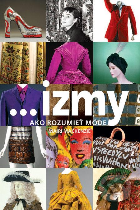 675527fe8 Kniha: ...izmy, ako rozumieť móde (Mairi Mackenzie) | Martinus
