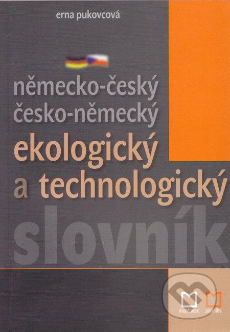 Německo-český česko-německý ekologický a technologický slovník - Erna Pukovcová