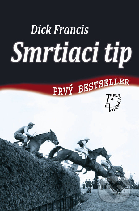 Smrtiaci tip - Dick Francis