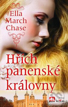 Hřích panenské královny - Ella March Chase