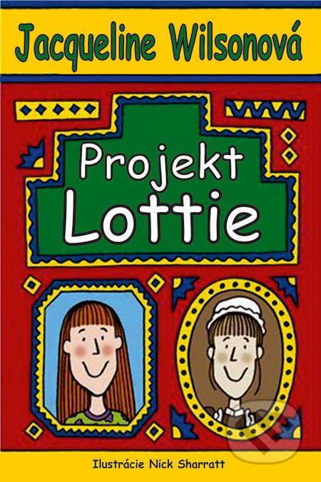 Projekt Lottie - Jacqueline Wilson, Nick Sharratt