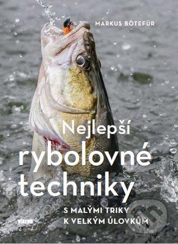 Nejlepší rybolovné techniky - Markus Bötefür