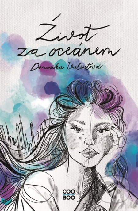 Život za oceánem - Dominika Valentová