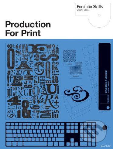 Production for Print - Mark Gatter