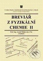 Peticenemocnicesusice.cz Breviář z fyzikální chemie II Image